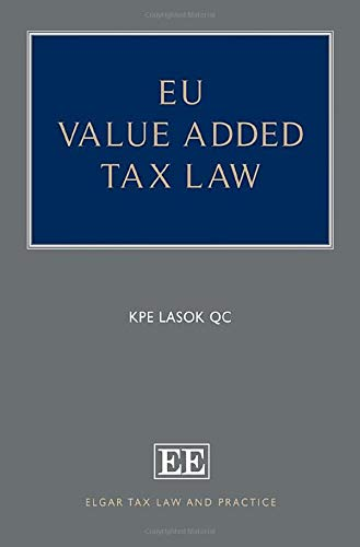 EU Value Added Tax Law (Elgar Tax Law and Practice)