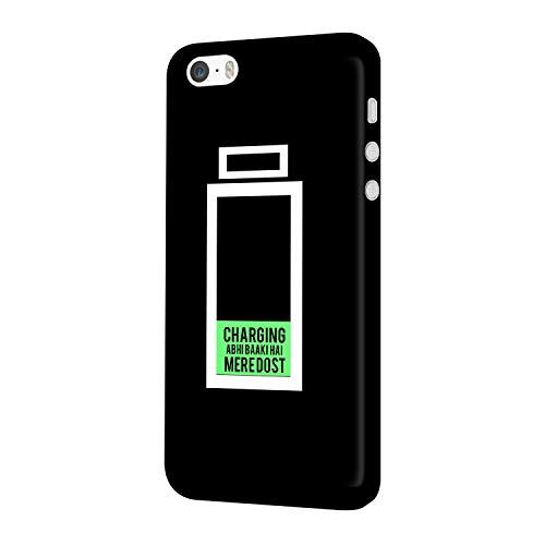 MADANYU iPhone SE/iPhone 5S / iPhone 5 Cover - Charging Abhi Baki Hai Mere Dost Designer Printed Slim Back Case Cover for iPhone SE/iPhone 5S / iPhone 5
