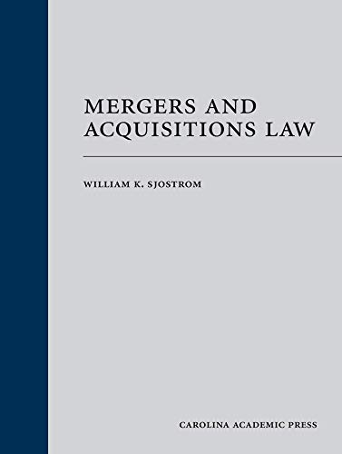 Compare Textbook Prices for Mergers and Acquisitions Law Paperback Reprint Edition ISBN 9781531015787 by William Sjostrom