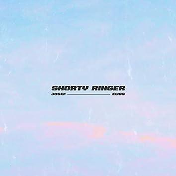 Shorty Ringer