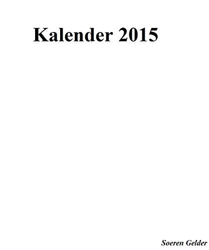 Kalender 2015 inklusive Mondkalender, Schulferienkalender und Feiertagskalender