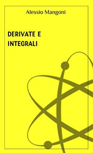 Derivate e integrali
