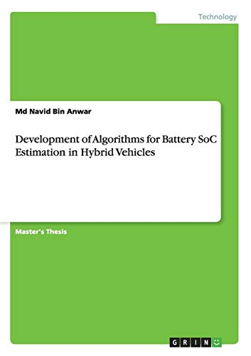 Development of Algorithms for Battery SoC Estimation in Hybrid Vehicles