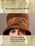 Miscellaneous Hats! Book 1