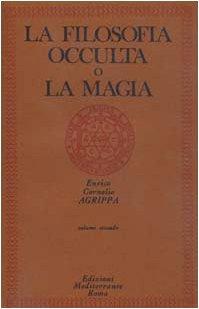 La filosofia occulta o La magia: 2 (Edizione Intonsa): Vol. 2