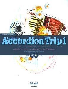 Accordion Accordéon Trip 1avec 2CD-Partitions herausgeber: Martina schum eckers-39chansons et danses de l'Europe pour 1-2akkordeons-avec cœur Note colorée Pince