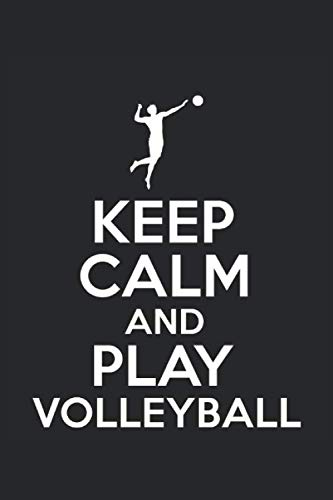 Schedule Planner 2021: Schedule Book 2021 with Keep Calm Volleyball Cover | Weekly Planner 2020 | 6
