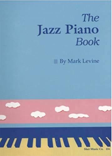 The Jazz Piano Book (English Edition)