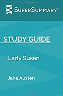 Study Guide: Lady Susan by Jane Austen (SuperSummary)