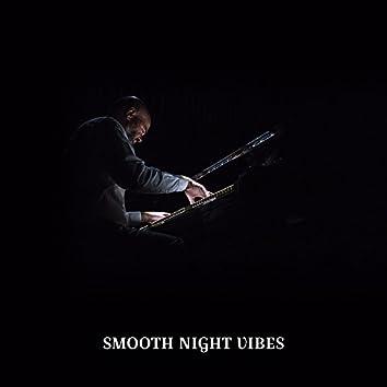 Smooth Night Vibes