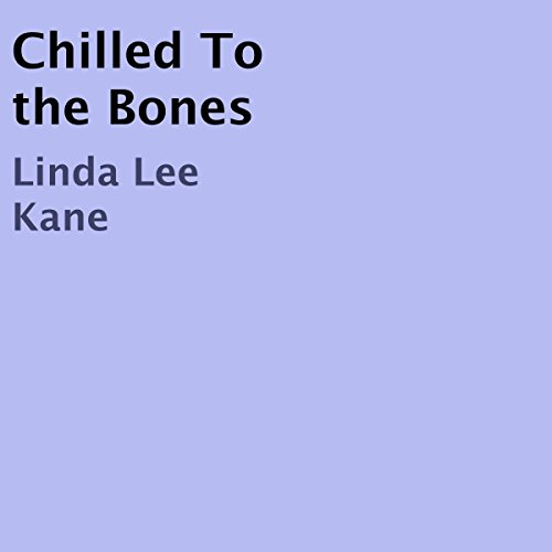 Chilled to the Bones audiobook cover art
