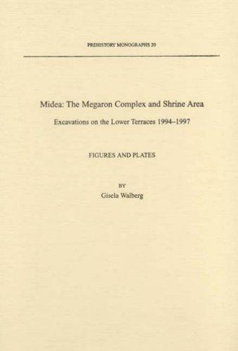 Price comparison product image Midea: The Megaron Complex and Shrine Area (Prehistory Monographs)