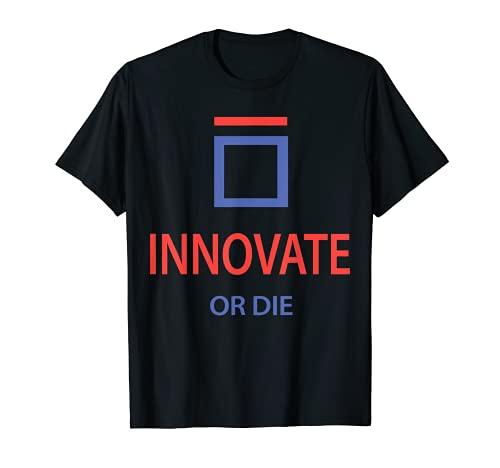 INNOVATE O DIE Shirt 2021 Camiseta