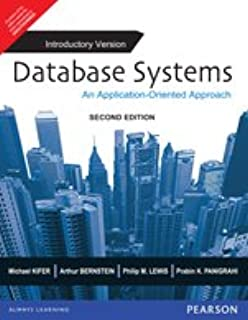 Database Systems: An Application-Oriented Approach, Introductory Version (2nd Edition)