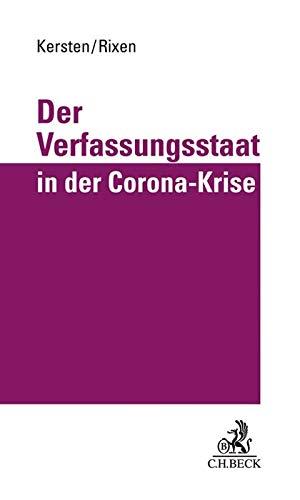 Der Verfassungsstaat in der Corona-Krise