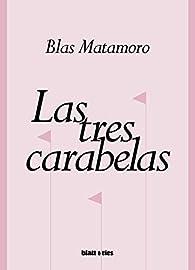 Las tres carabelas par Blas Matamoro