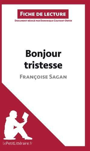 Bonjour tristesse de Françoise Sagan (Analyse de l'oeuvre): Comprendre la littérature avec le Petit Littéraire