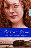 Boston Jane - Das Haus auf der Klippe von Holm, Jennifer L