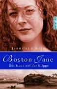 Buchseite und Rezensionen zu 'Boston Jane - Das Haus auf der Klippe' von Holm, Jennifer L