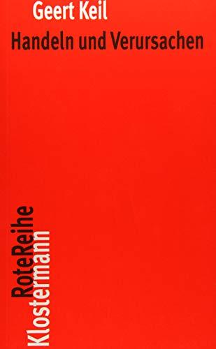 Handeln und Verursachen (Klostermann RoteReihe, Band 76)