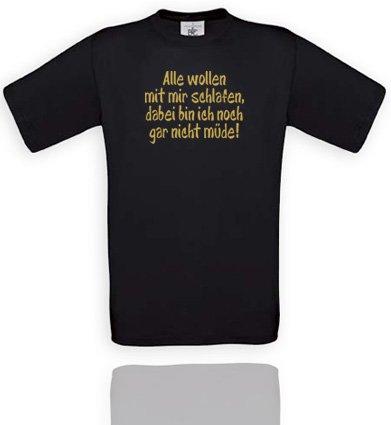Comedy Shirts T-shirt unisexe Divers coloris Motif « Alle wollen mit Mir schlafen, Dabei Bin ich noch gar Nicht müde! » M noir/or