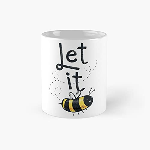 Let It Bee Illustration Classic Mug - A Novelty Ceramic Cups Inspirational Holiday Gifts For Morther's Day, Men & Women, Him Or Her, Mom, Dad, Sister, Brother, Coworkers, Bestie.
