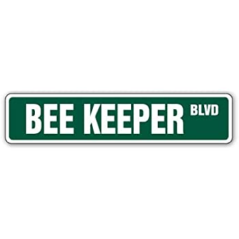 Bee Keeper Street Sign Funny Home Decor Garage Wall Lover Plastic Gag Gift