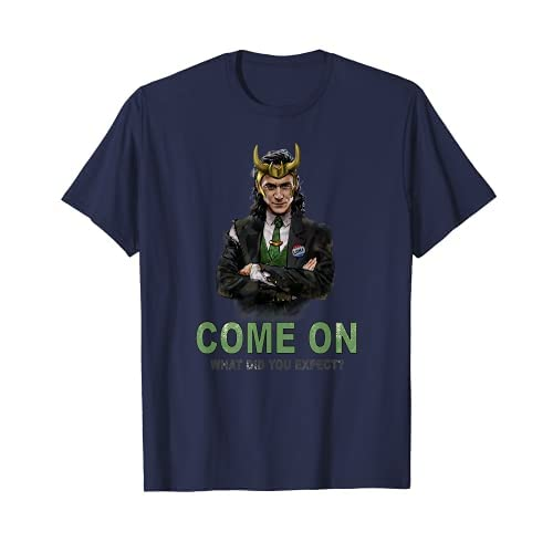 Marvel Loki President Loki Come On What Did You Expect? Maglietta