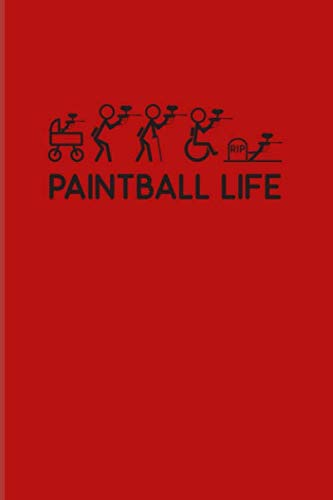 Paintball Life: Funny Paintballing 2020 Planner | Weekly & Monthly Pocket Calendar | 6x9 Softcover Organizer | For Games & Softgun Fans