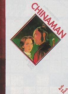 Chinaman - tome 4 : Entre deux rives [Tirage de tête]