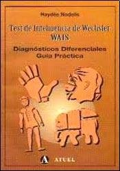 Test de Inteligencia de Wechsler WAIS (Spanish Edition)