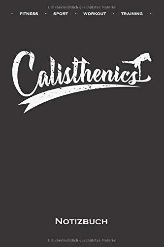 Calisthenics Training Shirt Hoddie Notizbuch: Kariertes Notizbuch für Fitness-Enthusiasten und alle die den Street-Workout-Sport rund um Eigengewichtsübungen lieben