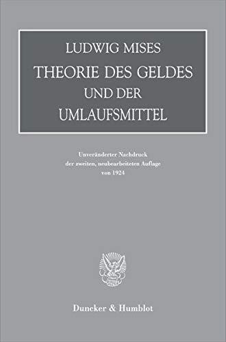 Theorie des Geldes und der Umlaufsmittel.