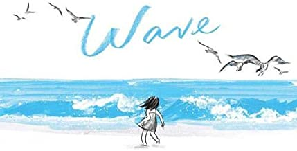 Wave: (Books about Ocean Waves, Beach Story Children's Books)