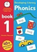 Phonics: Bk. 1: Synthetic Analytic Phoneme Spelling Word Early Years (Developing Literacy)