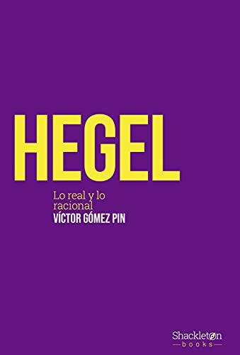 Hegel: Lo real y lo racional