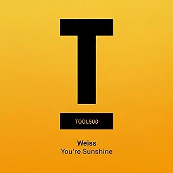 You're Sunshine