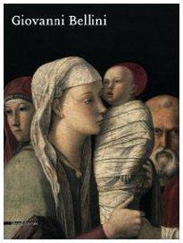 Giovanni Bellini. Catalogo della mostra (Roma, 30 settembre 2008-11 gennaio 2009)