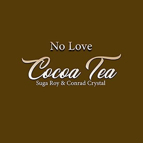 Cocoa Tea feat. Suga Roy & Conrad Crystal