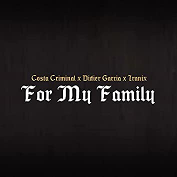 For My Family
