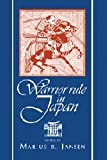 Warrior Rule in Japan (Cambridge History of Japan)