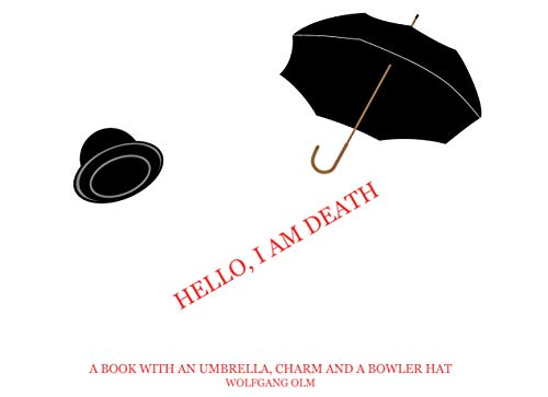 Hello, I am death: A book with an umbrella, charm and a bowler hat
