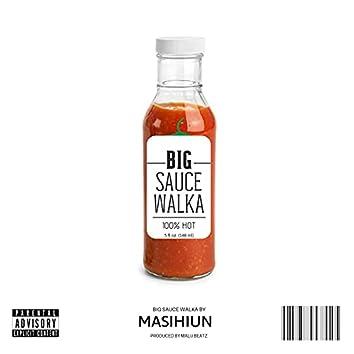 Big Sauce Walka