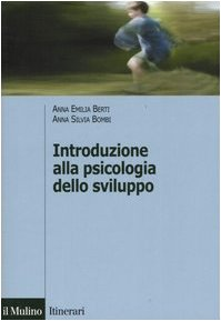 Introduzione alla psicologia dello sviluppo. Storia, teorie, metodi