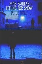 Miss Smilla's Feeling for Snow by Peter H??eg (1993-09-06)