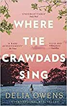 Where the Crawdads Sing Paperback - 12 Dec. 2019