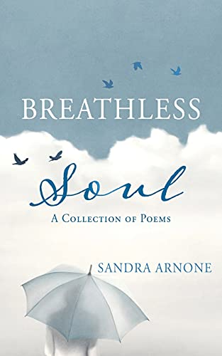 Breathless Soul: A Collection of Poems