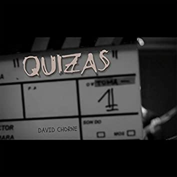 Quizás (feat. Alfonso Bekes, María Pien, Alexis Tavella, Alfonso Alcoleas & Sebastián Arlettaz)