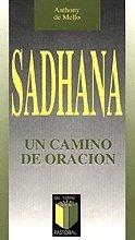 Sadhana: Un camino de oración: 4 (Pastoral)