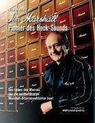 Jim Marshall - Pionier des Rock-Sounds: Das Leben des Mannes, die die weltberühmten Marshall-Gitarrenverstärker baut